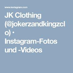 JK Clothing (@jokerzandkingzclo) • Instagram-Fotos und -Videos