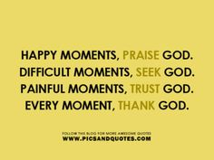 God allows everything to happen for a reason. Circumstances will either direct you, correct you, or perfect you.