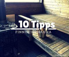 10 Tipps für den perfekten finnischen Saunagang