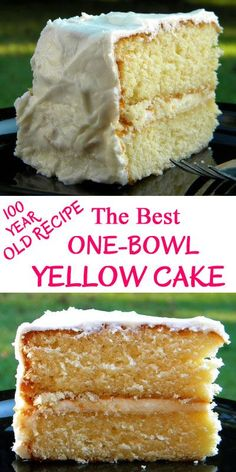 The Best One-Bowl Yellow Cake (100-Year Old Recipe)