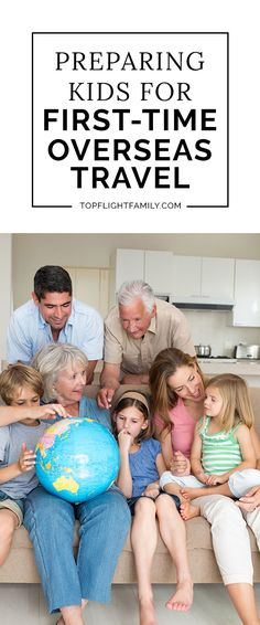 Is your child about to have their first overseas travel experience? Calm their nerves and get them excited with these 8 tips.