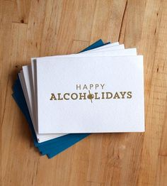 Happy Alcoholidays Letterpress Holiday Cards – Pack of 5 by Farewell People on Scoutmob Shoppe. Awesome letterpressed card set that pretty much says it all. Christmas Humor, Christmas And New Year, All Things Christmas, Christmas Holidays, Holiday Parties, Holiday Fun, Holiday Cards, Christmas Cards, Xmas Party