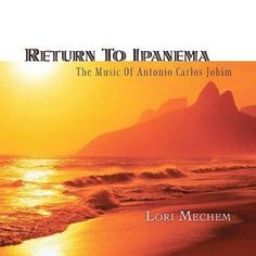 Lori Mechem - Return To Ipanema: The Music Of Antonio Carlos Jobim, Red