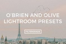 O'Brien And Olive Feature Lightroom Presets