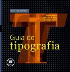 Guia de Tipografia - 9788577807703 - Livros na Amazon Brasil