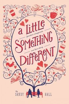 A Little Something Different by Sandy Hall - College students Lea and Gabe are in the same creative writing class and have the same interests, but it looks like things are never going to work out between them because Lea is a little aloof and Gabe is a little shy.