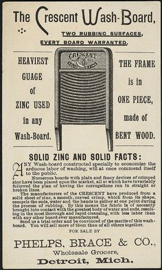PHOTO: Crescent Wash-Board, solid zinc and one-piece bent wood. Ad for Phelps, Brace & Co. Vintage Labels, Vintage Ephemera, Vintage Signs, Vintage Ads, Vintage Prints, Vintage Posters, Vintage Newspaper, Vintage Stuff, Old Washboards