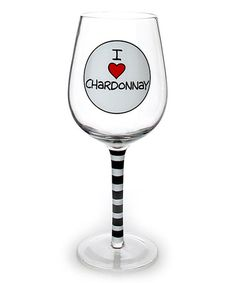 Look what I found on #zulily! 'I Heart Chardonnay' Wine Glass #zulilyfinds