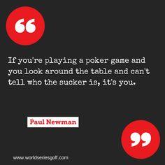 b5a7c886de1 poker  quote  paulnewman