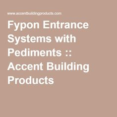 Fypon Entrance Systems with Pediments :: Accent Building Products