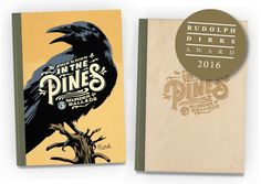 Out now! | In the Pines | <p>Hardcover. 136 pages. With CD. Available in regular edition and special, luxury edition, signed and numbered in a very limited print-run of 222 copies! Featuring real wood covers with laser etched artwork and a limited, signed and numbered giclee print!</p>