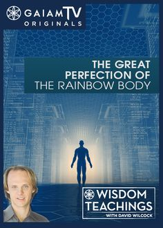 In order to reach Dzogchen, one must transcend through different stages of transformation. David Wilcock reveals these stages and offers insight to the teachings that accompany each level, and connects the science of our universe with the rainbow body process.