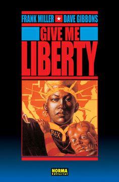 'Give Me Liberty', de Frank Miller y Dave Gibbons