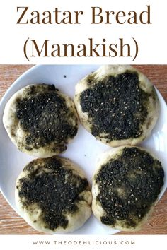 Zaatar Bread or Manakish is a Breakfast Lebanese Flatbread which is mixed with a topping of Zaatar herbs. It is perfect to serve with hot tea. #zaatar #zaatarflatbread #manakish #zaatarbread