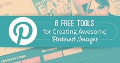 Not a photoshop pro? No problem! In this week's Pinterest-themed Small Biz Social Friday post, we share six awesome free tools that allow you to create eye-catching images for Pinterest (and your other social sites, …