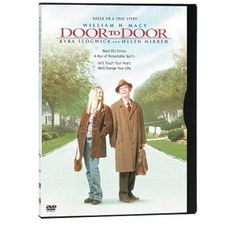 Door to Door - William H. Macy portrays a mentally challenged man who sold Kirby vacuums.