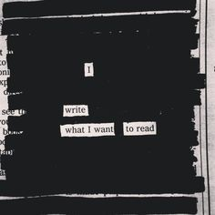 I write what I want to read - newspaper blackout by austin kleon