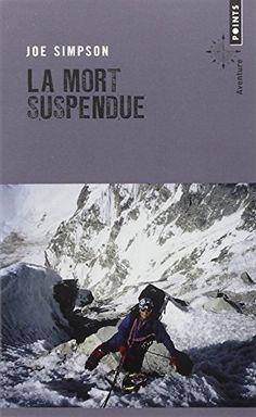 """Livre """"La mort suspendue"""" - Joe Simpson 1990"""