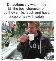 As a fangirl who writes and fanfic and desires to become an author, I can confirm that authors smile, laugh, and have a cup of tea with Satan. It's so fun to torture the fans!