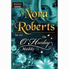 Confesso que o excesso de sentimentos da protagonista me cansou... No LdM: Maddy, Nora Roberts (Os O'Hurley 2/4) - http://livroaguacomacucar.blogspot.com.br/2013/12/cap-810-maddy-nora-roberts-os-ohurley-24.html