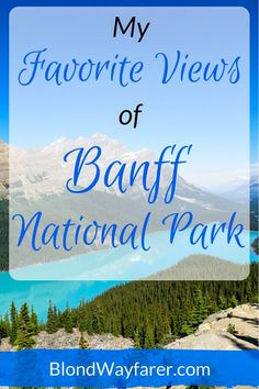 Canada | Banff National Park | Travel Photography | Nature | National Parks | North America Travel Tips | Camping