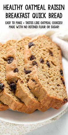 Learn how to make this easy healthy breakfast quick bread that tastes like oatmeal raisin cookies! Healthy Homemade Bread, Healthy Bread Recipes, Healthy Baking, Baking Recipes, Healthy Breads, Oatmeal Bread Recipe, Oatmeal Recipes, Clean Eating Oatmeal, Greek Yogurt Oatmeal