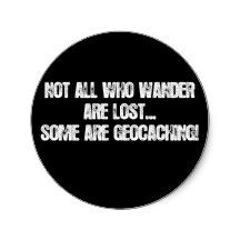 Not all who wander are lost... stickers