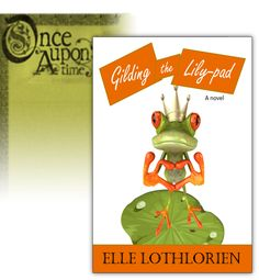 """A beautiful commoner, gut-busting laughs, love, cereal fetishes, fun funerals, oddities in the treetops, random hilarity–and scarcely a lily-pad anywhere. This is the Frog Prince from Roman's point of view! Want to be the first to know when Gilding the Lily-pad will be released?? Just fill out the Contact Form here: http://ellelothlorien.com/contact-elle-2/ and type the word GILDING in the """"Message for Elle"""" field."""