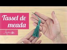 Agatha Pessoa - Tassel de Meada - YouTube