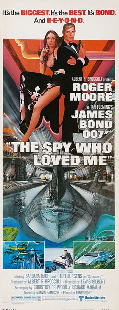 The Spy Who Loved Me (United Artists, Insert X James Bond. Starring Roger Moore, - Available at Sunday Internet Movie Poster. James Bond Movie Posters, Old Movie Posters, Classic Movie Posters, James Bond Movies, Spy Who Loved Me, Roger Moore, Bond Girls, Vintage Movies, 1970s Movies