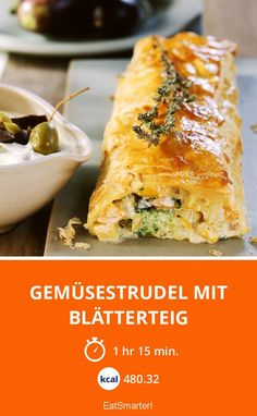 Gemüsestrudel mit Blätterteig - smarter - Kalorien: 480.32 kcal - Zeit: 1 Std. 15 Min. | eatsmarter.de Quiches, Vegetarian Recipes, Healthy Recipes, Veggie Dishes, International Recipes, Food Inspiration, Food And Drink, Veggies, Healthy Eating