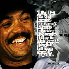 """You must learn to tolerate it, but never accept it."" -Reggie Jackson (US MLB Champion 1946-) #quoteoftheday"
