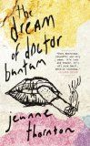 Jeanne Thornton's debut novel The Dream of Doctor Bantam