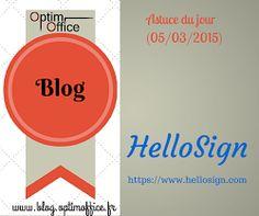 Astuce du jour (05/03/2015) : HelloSign - Signature électronique des documents