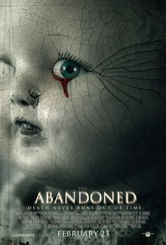 The Abandoned , starring Anastasia Hille, Karel Roden, Valentin Goshev, Valentin Ganev. An adopted woman returns to her home country and the family home that she never knew and must face the mystery that lies there. #Horror #Mystery #Thriller