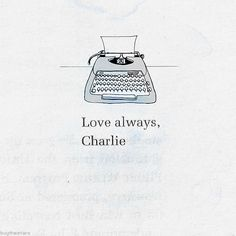 Really random but remember that one letter Charlie wrote when he was on LSD and you read the letter and were like what? Then read the next chapter and were like ohhh. Well maybe it was just me. :)