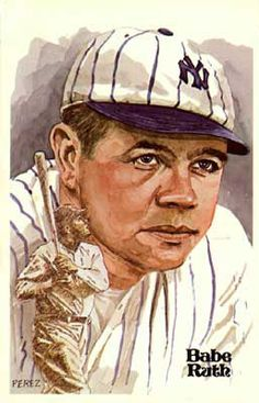 """""""Babe Ruth"""" - Hall of Fame Art Cards, Series 1, Card 4 by Dick Perez"""