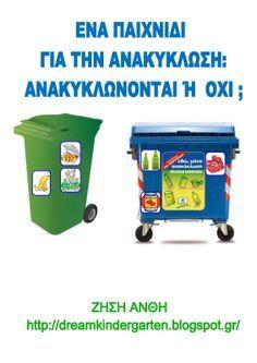 Το νέο νηπιαγωγείο που ονειρεύομαι : Ένα παιχνίδι για την ανακύκλωση : Ανακυκλώνονται ή όχι ; Autumn Activities, Preschool Activities, Earth Day, Climate Change, Crafts For Kids, Environment, Classroom, Education, Montessori