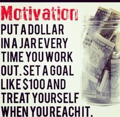 Sometimes you have to motivate yourself.