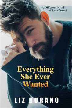 Everything She Ever Wanted (A Different Kind of Love Novel)