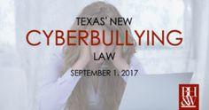 Texas' New Cyberbullying Law | Cyberbullying Offense 9/1/17