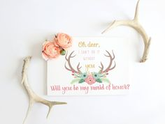 Will You Be My Bridesmaid Card Deer Antler by Papierscharmants Be My Bridesmaid Cards, Will You Be My Bridesmaid, Bridesmaids, Baby Shower Welcome Sign, Baby Shower Signs, Floral Wreath Printable, Mimosa Bar Sign, Photo Frame Prop, Printable Cards
