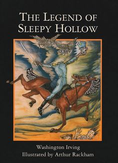 The Art of Children's Picture Books: The Legend of Sleepy Hollow Illustrated by Arthur Rackham