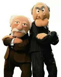 Statler and Waldorf...The crazy cranks from the muppets!!