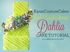 Lucks Edible Image ® Dena Designs Contest Dahlia Tutorial from Kara's Couture Cakes A lot of really good ideas for cake decorating