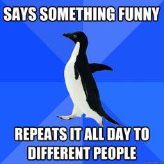 Socially Awkward Penguin Meme uuuuuuugggghhh true