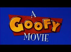 Disney - Goofy Movie