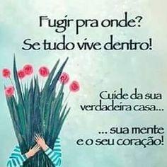 #Frases                                                                 #Pensamentos                                              #Verdades