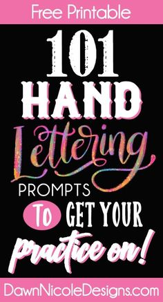 101 Printable Hand Lettering Practice Prompt Ideas. Get your daily lettering practice on with this free list of 101 ideas of phrases and quotes to letter!