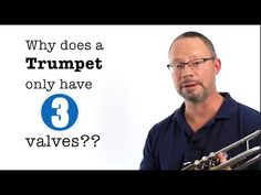 Why Does the Trumpet Only Have 3 Valves? - YouTube